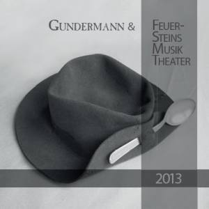 GUNDERMANN Kalender 2013 Feuersteins Musik Theater