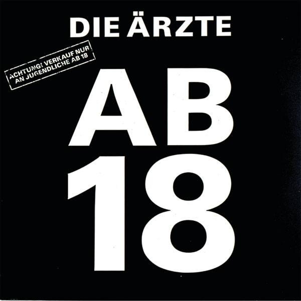 DIE ÄRZTE Ab 18 (...