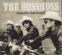 THE BOSSHOSS Stallion Battalion ...
